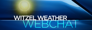 Witzel Weather Webchat