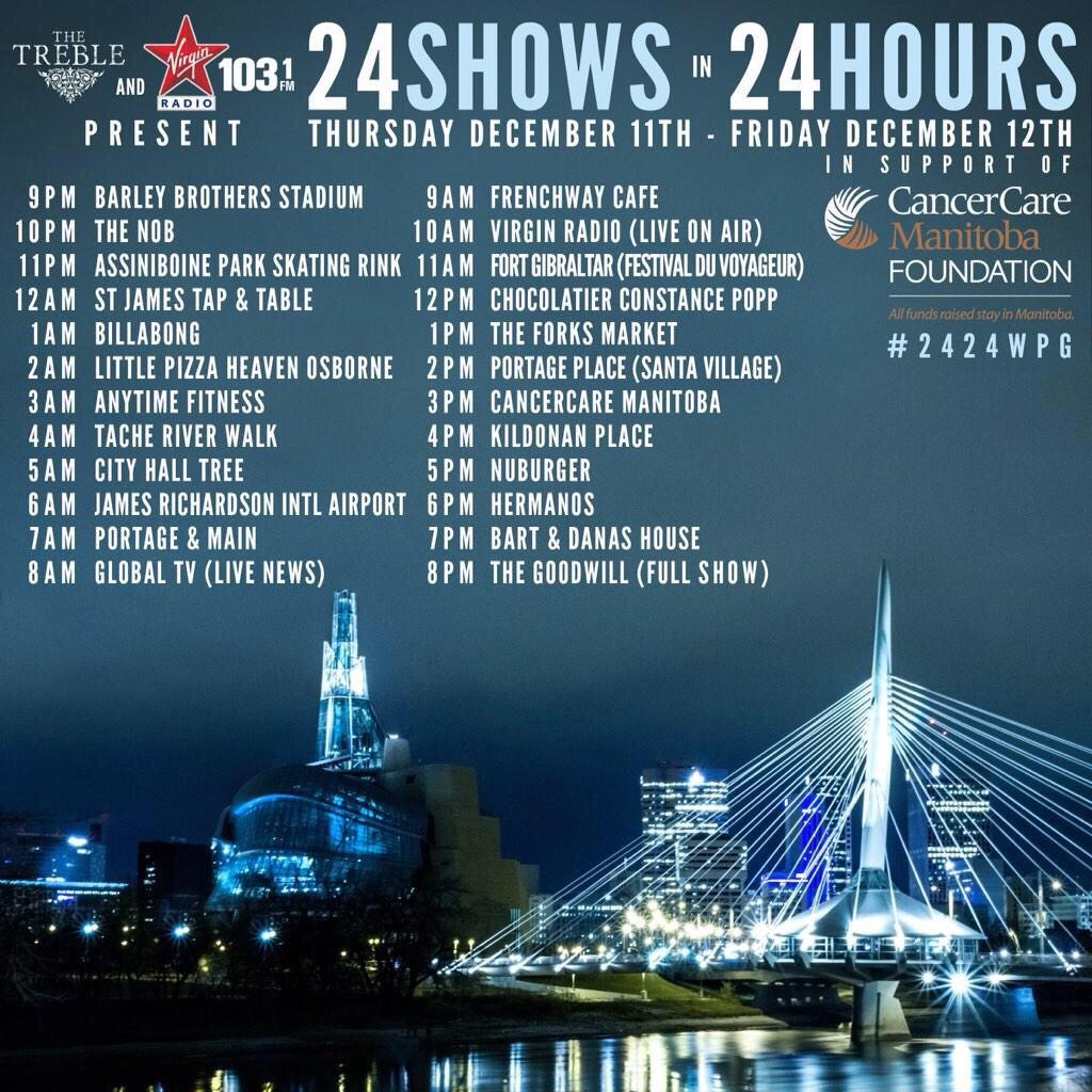 The Treble are playing 24 shows in 24 hours to raise money for CancerCare Manitoba.