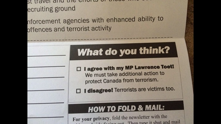 This mail-out from Winnipeg Conservative MP Lawrence Toet sparked on-line scorn for a survey which leaves little choice but to agree with the Harper government's proposed anti-terrorism legislation.