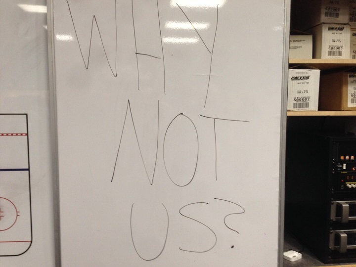 """One of the messages written on the white board in the Winnipeg Jets' locker-room read: """"Why not us?""""."""