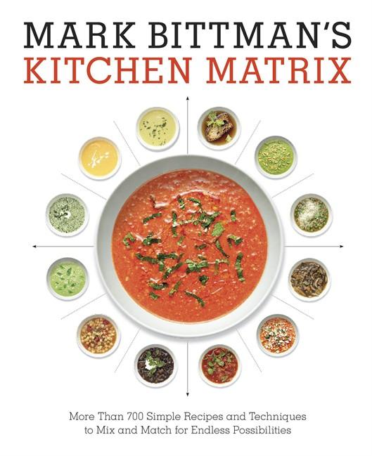 Mark Bittman's kitchen matrix helps home cooks get creative