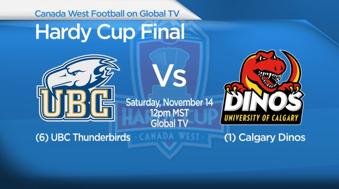 79th Hardy Cup Final: (6) UBC Thunderbirds vs (1) Calgary Dinos.