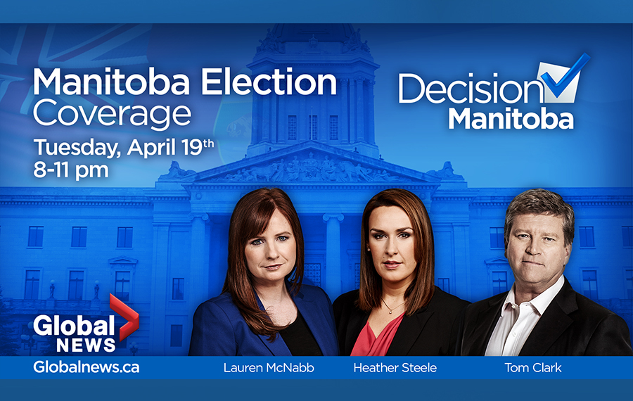 Global News will be covering the 2016 Manitoba election on-air, online and social media.