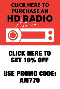 Click here to purchase an HD radio. Get 10% off with promo code: AM770