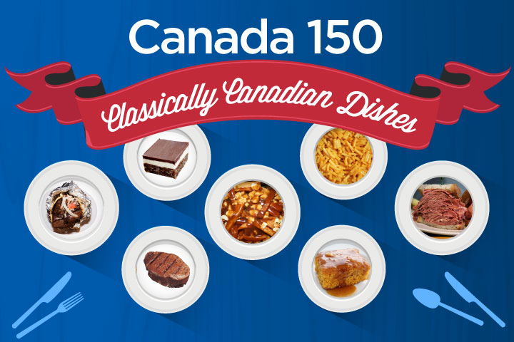 18 Delicious Classically Canadian Dishes From Coast To Coast National Globalnews Ca