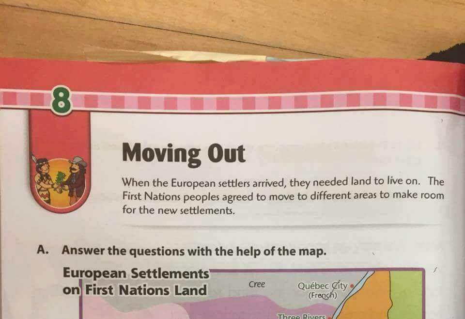 Last week, an image surfaced online showing a book claiming that First Nations peoples agreed to move to make room for European settlers.