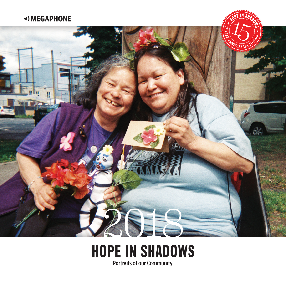 Fifteen years ago, the Hope in Shadows project was created.