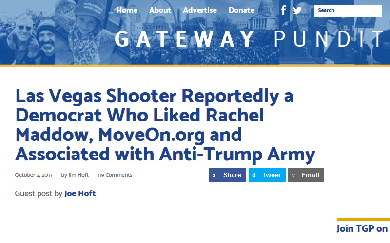 The Gateway Pundit, a conservative site that has had White House press credentials, accused an Arkansas man with likes for liberal causes on his Facebook page of being the Las Vegas gunman.