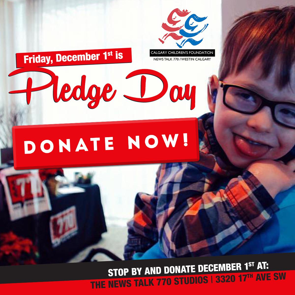 Calgary NewsTalk 770 Pledge Day, November 2017.