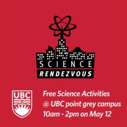 Continue reading: Science Rendezvous at UBC