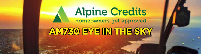 AM730 Eye in the sky sponsored by: Alpine Credits Homeowners Get Approved