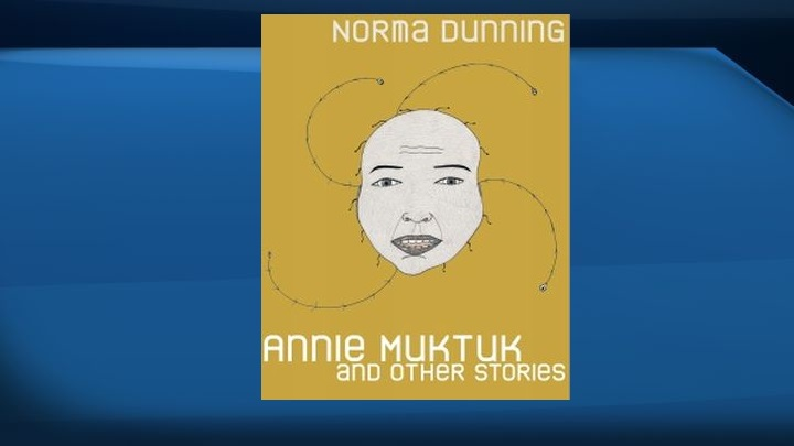 "Edmonton-based Inuk author Norma Dunning won the Danuta Gleed Literary Award for ""Annie Muktuk and Other Stories'' in Toronto on Thursday evening."
