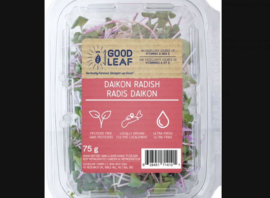 Goodleaf Community Farms Ltd. is recalling Goodleaf brand Daikon Radish microgreens from the marketplace due to possible Listeria monocytogenes contamination.