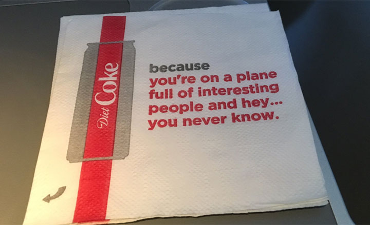 """The airlines, in partnership with Diet Coke, were distributing the """"creepy"""" cocktail napkins on some flights last month."""