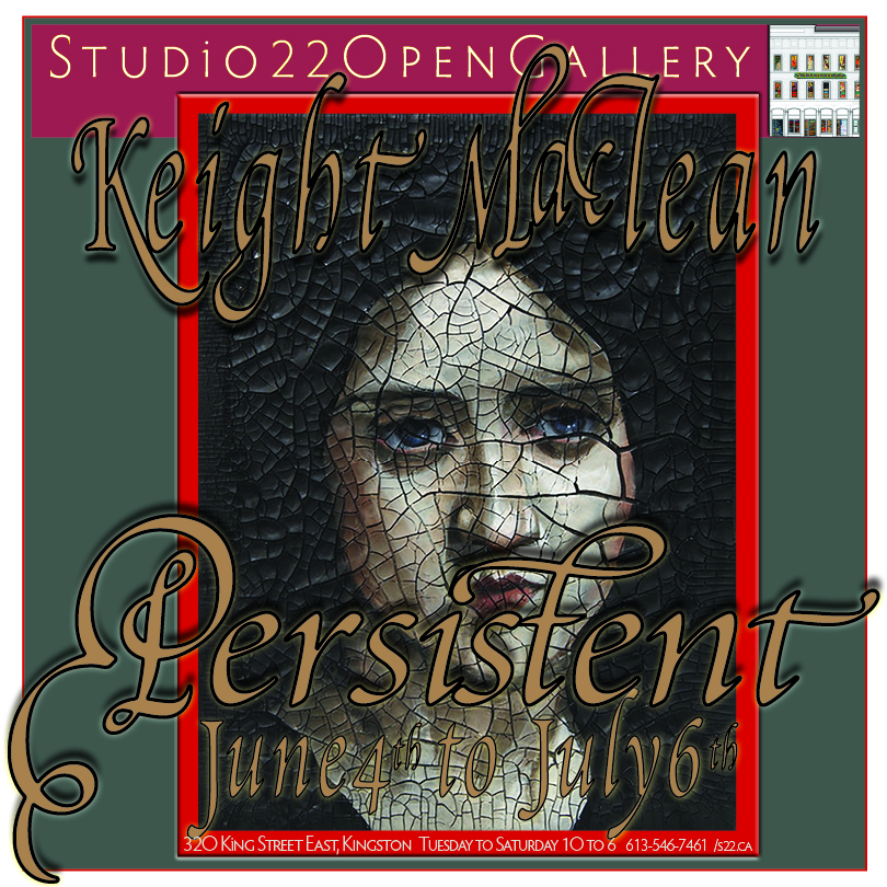 """PORTRAITS OF PERSEVERANCE: GIVING VOICE TO THE SILENCED FEMALE Persistent ~ New Acrylic Paintings by Keight MacLean June 4th to July 6th, 2019 Studio22 Open Gallery Giving a voice to the forgotten and historically marginalized women, artist Keight MacLean is back at Studio22 Open Gallery with her long awaited second solo show opening on June 4th. Persistent, MacLean's latest body of work, comes on the heels of her widely successful first solo show at the gallery back in the fall of 2017. This exhibit consists of a large volume of new canvases that range in size from 4""""x 4"""" miniatures to 18""""x 20"""" medium works. This accessible range is appealing to both new and experienced art collectors alike. Persistentis an empowering new exhibit that calls to all generations to participate in a dialogue about how our culture has governed the obstacles and restrictions placed on women's lives and where persistence over time can take us. MacLean explores women living their lives, pushing past adversity and trying times to achieve their goals during an era when women were seen first as their gender, and second as people. Focusing on historical subjects ranging from peasants to noblewomen, MacLean seeks to celebrate the strength and perseverance of the silenced female. Persistent speaks both to the women in my paintings, and also the year I've lived while producing them; suffering the major loss of my beloved studio, followed by a string of sickness and injuries. - Keight MacLean Beautiful and accessibly priced poster art produced by the Idea Manufactory featuring the original artwork of Keight MacLean will also be offered for sale, both online and in the gallery, with a portion of the proceeds going to The United Way and directed towards women's initiatives. Women United - women helping women is an apt way for Studio22 through its artist and her art - to help to continue to give voice to contemporary women and their issues. Keight MacLean is a Toronto-based painter, born and raised i"""