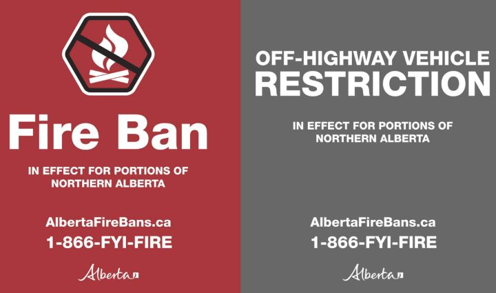 The Alberta government has imposed a fire ban and restrictions on off-highway vehicle use in the northern half of the province.