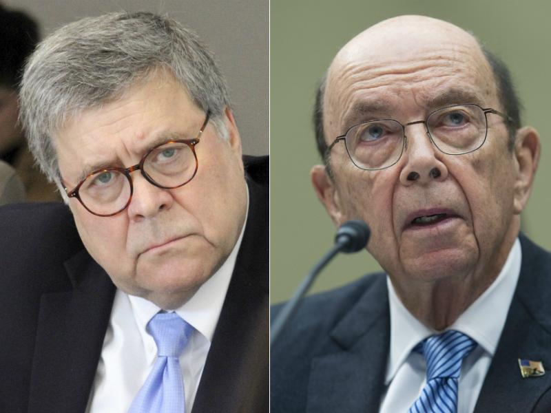 Left, U.S. Attorney General William Barr. Right, U.S. Commerce Secretary Wilbur Ross.