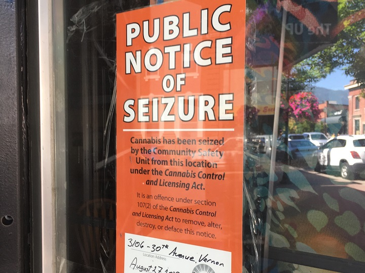 A sign has been placed on the front door of a Vernon dispensary stating that cannabis has been seized from that location.