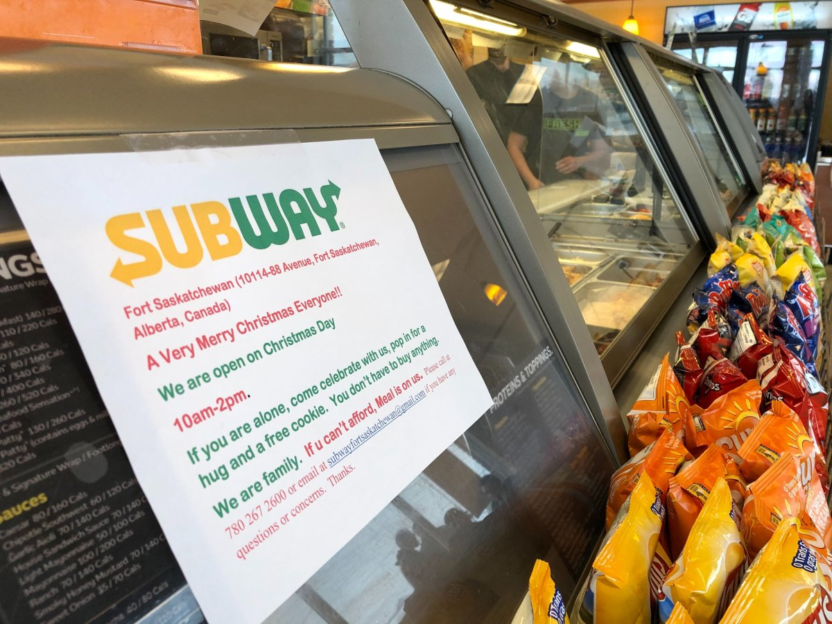 A Subway restaurant in Fort Saskatchewan, Alta. is opening from 10 a.m. to 2 p.m. on Christmas Day for those with nowhere else to go on Christmas.