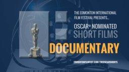 Continue reading: OSCAR® Nominated Shorts: DOCUMENTARY