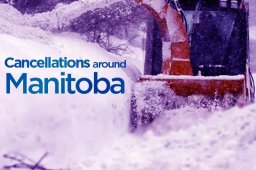 Continue reading: School and other cancellations around southern Manitoba on Wednesday
