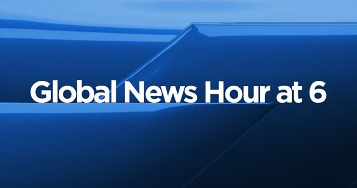 WATCH: Global News Hour at 6 – Jan. 26
