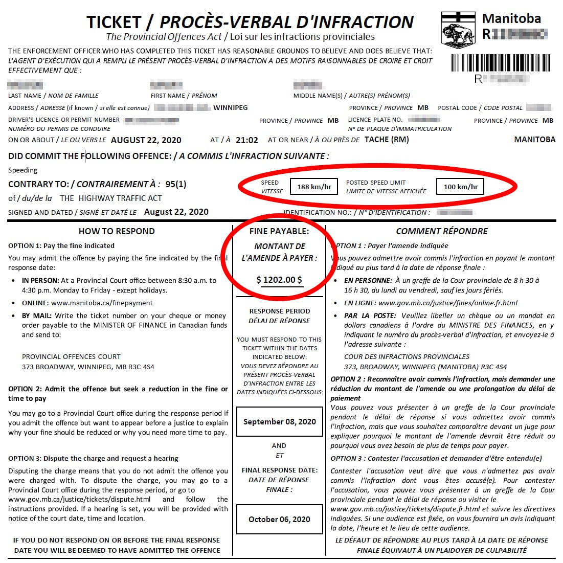 The driver received a $1,202 ticket from Manitoba RCMP.