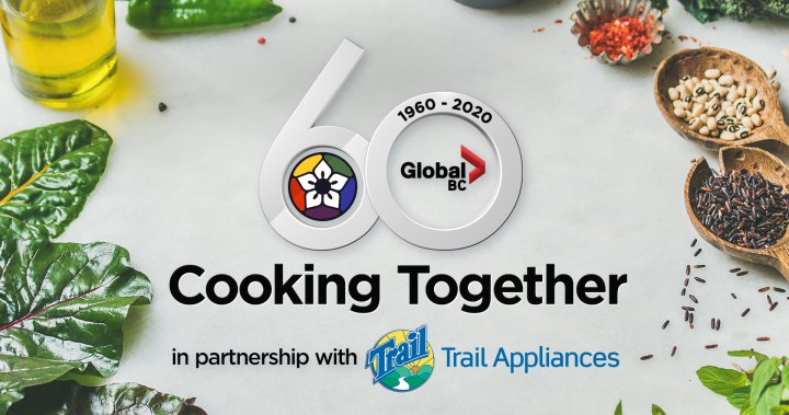 Global BC 60th Anniversary Cooking Together in partnership with Trail Appliances