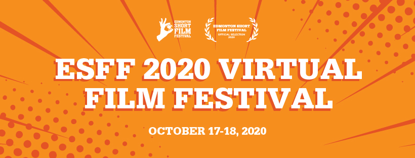 A FREE Gala you can wear your pyjamas to. The Edmonton Short Film Festival is rolling out the red carpet right to your living room, bringing all the excitement of our annual event to you VIRTUALLY! ESFF 2020 Virtual Film Festival starts at 7pm MST on October 17th, 2020. Pre-registration required at FilmFreeway.
