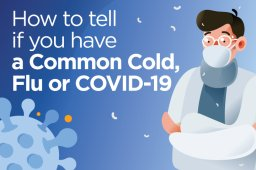Continue reading: Coronavirus, the flu or the common cold? Here's what to know