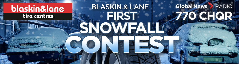 CHQR Blaskin & Lane First Snowfall Contest