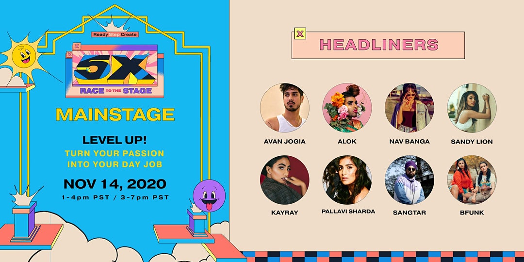 We're closing our 2020 festival on the 5X MainStage Nov 14, 2020 with real talk and authentic conversations with some of the most influential South Asian creators on the planet! Featuring Avan Jogia, ALOK, Nav Banga (Browngirllifts), Sangtar, Sandy Lion, KayRay, Pallavi Sharda, BFunk, and special guests! We ask questions like: How do you balance a personal brand w your real personality? How do you deal with screen time? How do you pay rent and buy food? Do you have a side hustle? and if so, how do you balance it? What do you do to stay healthy? Things may never return to normal. is this a good thing or a bad thing? are you excited about this - and if so - by what specifically? And many more. Our goal is to bring you the knowledge and skills to be able to LEVEL UP in your own creative field - and to uplift and inspire. ⭐️ Sign up for a chance to win 1 of 3 gift boxes featuring exclusive drip from HYFN, 5ive Pillars, Junoon Project, Billi Beauty, Soma Ayurvedic ⭐️.