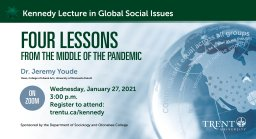 Continue reading: Kennedy Lecture in Global Social Issues: Four Lessons from the Middle of the Pandemic