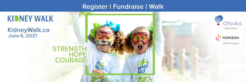 The 2021 Kidney Walk is again going VIRTUAL across Saskatchewan, Alberta, BC & Yukon, and the Territories on Sunday, June 6th, 2021. Put your feet, wheels, paws to the pavement on Sunday, June 6th as we rally together across together across western Canada! Gather your team and walk 2 – 5 KM or a distance of your choice in your community to show your support for the kidney cause. Let's commit to doing the most we can do. The Kidney Foundation's patient programs, services and kidney research are vital. Funds raised through our Kidney Walk community are a major contributor to maintaining these programs.