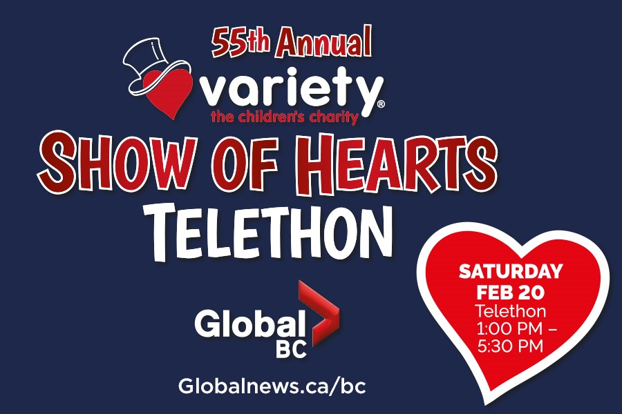 Variety The Children's Charity Show of Hearts Telethon will take place Saturday, Feb. 20 from 1 p.m. to 5:30 p.m.