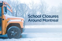 Continue reading: Snow day: School closures in greater Montreal area