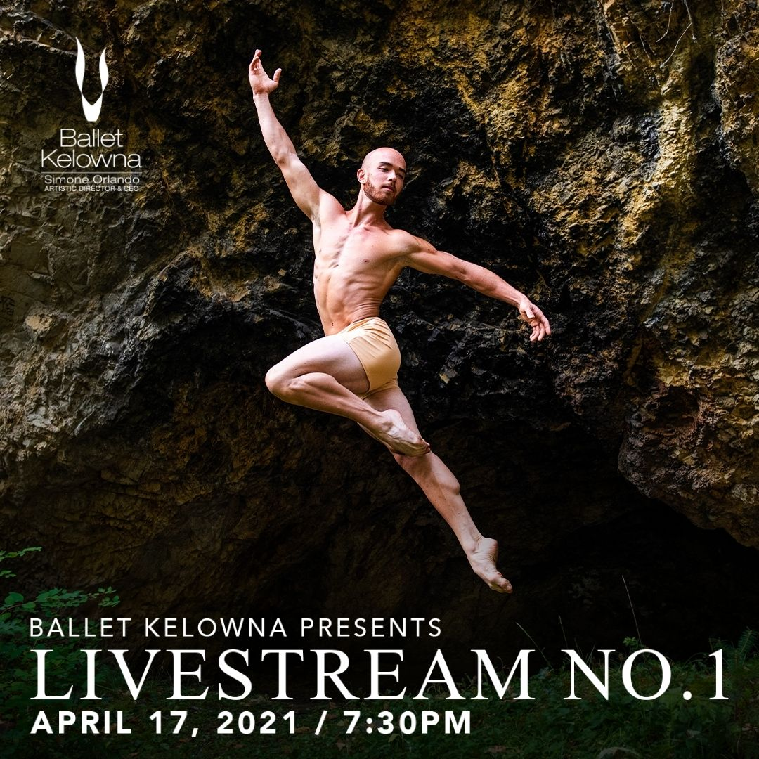 Ballet Kelowna ushers in spring with Livestream No. 1, a captivating and inspiring collection of dance celebrating the power of the human spirit. Featuring the world premiere of Kirsten Wicklund's hauntingly beautiful Disembark, the world premiere of Gekko, a poetic solo created by Seiji Suzuki, and the return of Alysa Pires' mesmerizing In Between, this program streams live from the Kelowna Community Theatre on April 17 at 7:30pm. Tickets for this event are free or by donation.