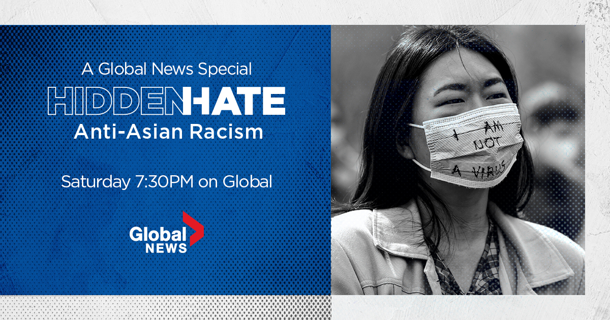 Global News Special – 'Hidden Hate: Anti-Asian Racism' - image