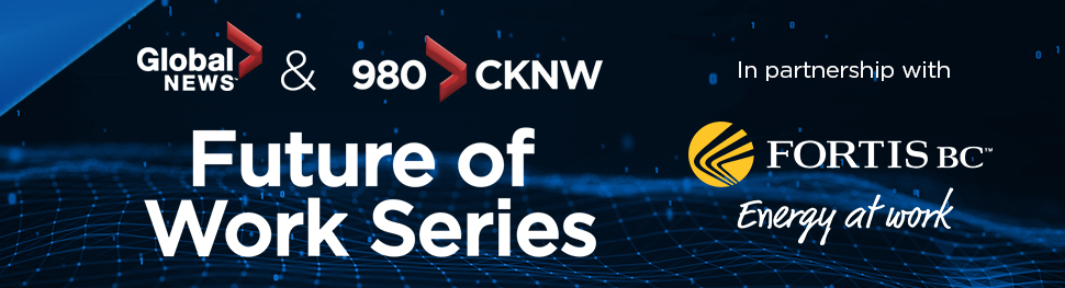 V2_Global News and 980 CKNW Future of Work