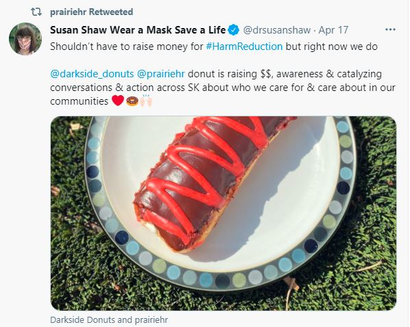 The Saskatchewan Health Authority's Chief Medical Officer Dr. Susan Shaw tweeted her support for Prairie Harm Reduction.