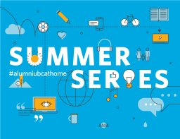 Continue reading: Global BC sponsors alumni UBC Summer Series