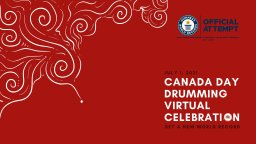 Continue reading: Canada Day Drumming Virtual Celebration 2021