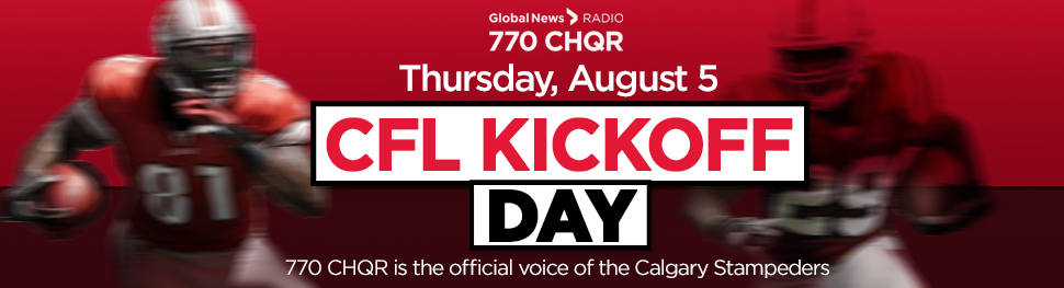 CFL Kickoff Day CHQR