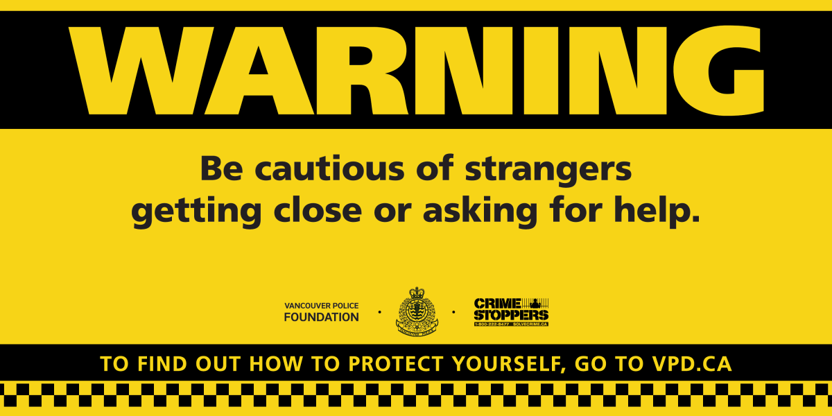 A billboard campaign has been launched to warn the public about distraction thefts.